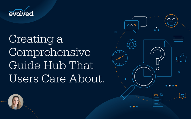Creating a Comprehensive Guide Hub that Users Care About