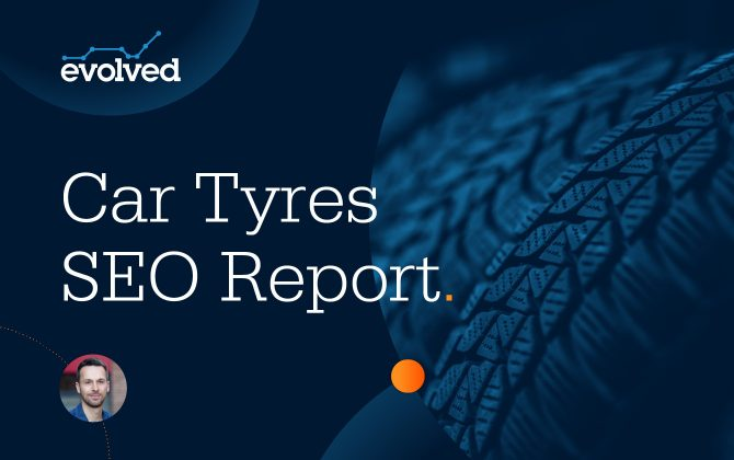 SEO Insights into the online Tyres Market – Downloadable Report